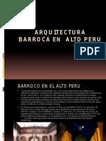 arquitectura barroca en alto peru