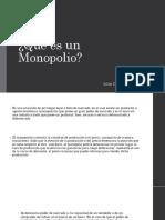 Unidad 6 Qué Es Un Monopolio - Julián David Duque