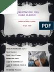 Preentacion Del Caso Clinico