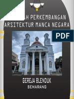 Sejarah Perkembangan Arsitektur Mancanegara-Gereja Blenduk Semarang