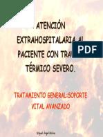 Atencion Extrahospitalaria Al Paciente Con Trauma Termico Severo