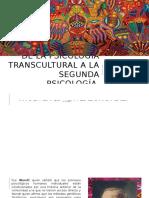 De La Psicología Transcultural a La Segunda Psicología
