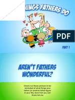 Great Things Fathers Do, Part 1