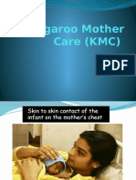 Kangaroo Mother Care (KMC)