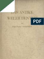 Fischer, Eugen Und Kittel, Gerhard - Das Antike Weltjudentum - hen Texte, Bilder (1943, 243 S., Scan)