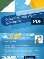 Complicaciones Prequirurgicas en exodoncia