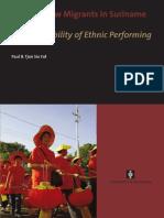 Paul Tjon Sie Fat-Chinese New Migrants in Suriname_ The Inevitability of Ethnic Performing-Amsterdam University Press (2009).pdf