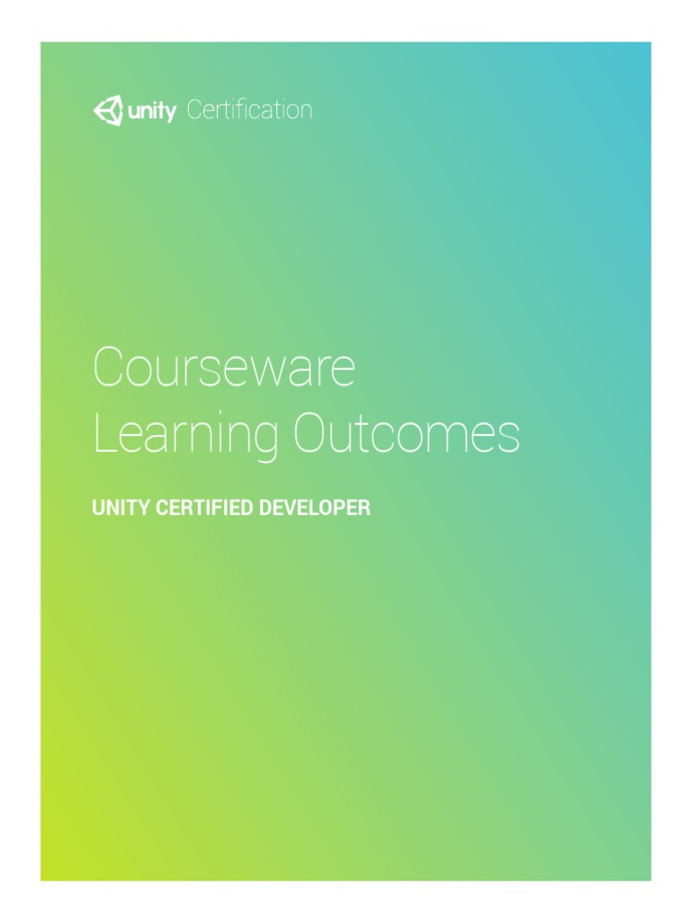 Unity Certified Developer Courseware Learning Outcomes Detailed