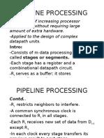 Pipeline Processing