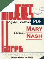Nash, Mary (Ed.) - Mujeres Libres (España, 1936-1939) [Anarquismo en PDF]