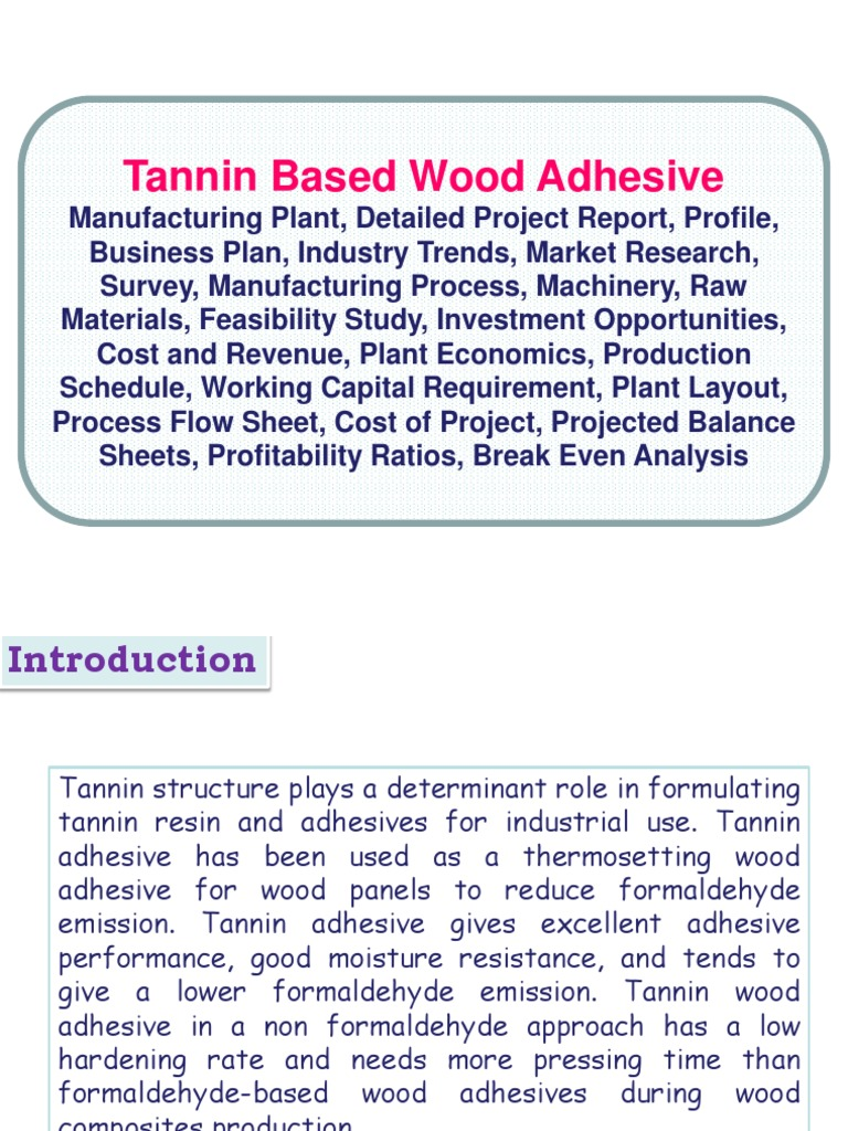 Tannin based wood adhesive manufacturing plant detailed project tannin based wood adhesive manufacturing plant detailed project report profile business plan industry trends market research survey dailygadgetfo Images