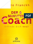 Der 6-Minuten-Coach - Erfinde Dich Neu