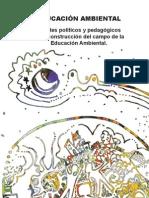 Aportes Políticos y Pedagócios en la construcción del campo de la Educación Ambiental