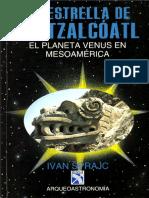 La Estrella de Quetzalcoatl