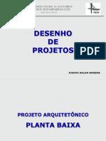 Projeto Arquitetônico - Planta Baixa