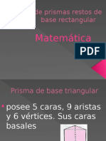 Volumen de Prismas Restos de Base Rectangular