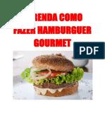 Aprenda Como Fazer Hamburguer Gourmet.pdf
