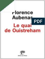 Aubenas, Florence - Le Quai de Ouistreham