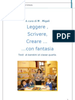 Leggere,scrivere, creare...con fantasia