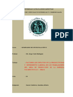 Seminario de Investigacion II - Factores Que Influyen en La Productividad y Rendimiento Laboral de Los Trabajadores Del Area de Produccion de La Empresa Yacarectito S.a.C - 2016