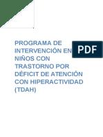 PROGRAMA DE INTERVENCIÓN EN NIÑOS CON TRASTORNO POR  DÉFICIT DE ATENCIÓN CON HIPERACTIVIDAD.docx