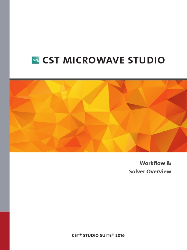 CST MICROWAVE STUDIO - Workflow and Solver Overview | Antenna (Radio