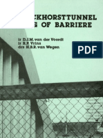 De Binckhorsttunnel Brug of Barriere