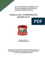 MAKALAH ANTROPOLOGI KESEHATAN IMPLIKASI ANTROPOLOGI DALAM PRAKTEK KEPERAWATAN.docx