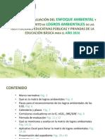 Guía Para El Monitoreo, Evaluación y Reconocimiento de Logros Ambientales 2016 (Matriz de Logros Ambientales)