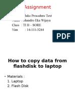 Assignment ( Procedure Text) 14-111-3244 Shandro Eka Wijaya TIB -SORE