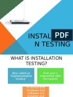 Installation Testing (1)