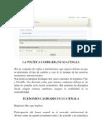 LA POLÍTICA CAMBIARIA EN GUATEMALA