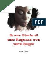 Breve Storia di una Ragazza con tanti Sogni