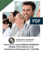 Instrucción en Yoga (CARNÉ DE FEDERADO) (Dirigida a la Acreditación de las Competencias Profesionales R.D. 1224/2009)