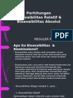 KEL 3. Perhitungan Bioavaibilitas Relatif & Bioavaibilitas Absolut