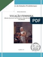 A Vocação Feminina