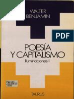 96871964 Poesia y Capitalismo Iluminaciones 2 Walter Benjamin