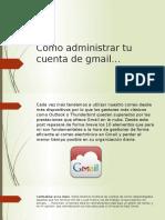 Como Administrar Tu Cuenta de Gmail