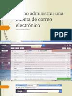 Como Administrar Una Cuenta de Correo Electrónico