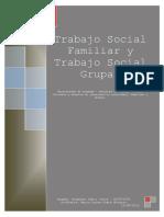 Trabajo Social Familiar y Trabajo Social Grupal. Raimundo Rubio.