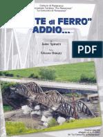"""""""Ponte Di Ferro"""" addio, di Jader Spinelli, foto di Silvano Donati"""