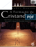 327908715-A-Formacao-da-Cristandade-Das-Origens-na-Tradicao-Judaico-Crista-a-Ascensao-e-Queda-da-Unidade-Medieval-Christopher-Dawson-pdf.pdf