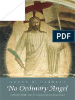 (the Anchor Yale Bible Reference Library) Susan R. Garrett-No Ordinary Angel_ Celestial Spirits and Christian Claims About Jesus-Yale University Press (2008)
