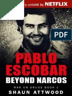 Pablo Escobar - Beyond Narcos 2016