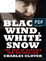 Charles Clover-Black Wind, White Snow_ The Rise of Russia's New Nationalism-Yale University Press (2016)