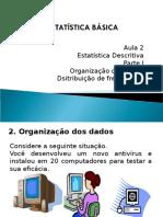 Unidade 2 -Aula 1- Estatística Descritiva (Tabelas Dist Frequência) I (1)
