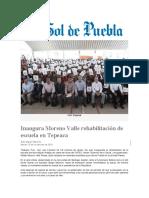 15.11.2016 El Sol de Puebla - Inaugura Moreno Valle rehabilitación de escuela en Tepeaca