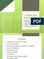 Vocabulary Listen Up.pptx