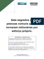7 Segredos de Pessoas Comuns que se Tornaram Milionarias por Esforço Próprio.pdf