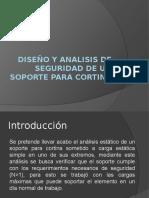 Diseño y Analisis de Seguridad de Un Soporte Para Cortina